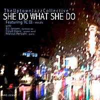 She Do What She Do by T.C. the 3rd