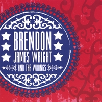 Brendon James Wright & The Wrongs | Brendon James Wright & The Wrongs