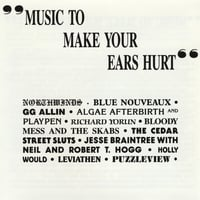 Various Artists | Music To Make Your Ears Hurt