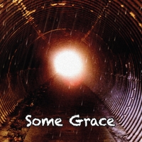 Black Cat Bone | Some Grace