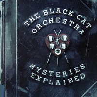 Black Cat Orchestra | Mysteries Explained
