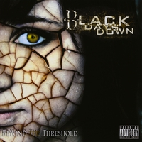 Black Days Down | Beyond the Threshold