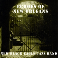 New Black Eagle Jazz Band | Echoes of New Orleans