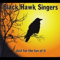 Black Hawk Singers | Just for the Fun of It