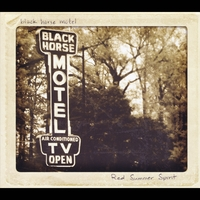Black Horse Motel | Red Summer Spirit