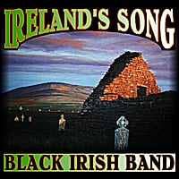 Black Irish Band | Ireland's Song