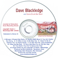 Dave Blackledge | Spread It On Thick