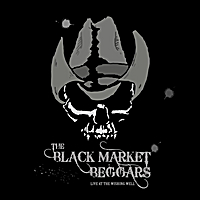 The Black Market Beggars | Live at the Wishing Well