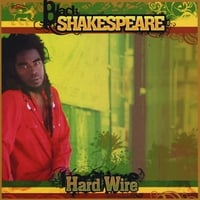 Black Shakespeare | Hard Wire