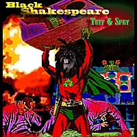 Black Shakespeare | Tuff & Spry