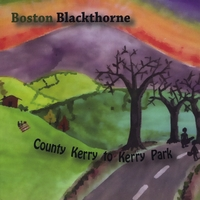 Boston Blackthorne | County Kerry to Kerry Park