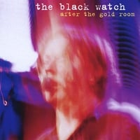 the black watch | after the gold room EP