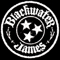 Blackwater James | Blackwater James