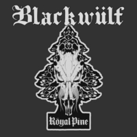 Blackwülf | Royal Pine