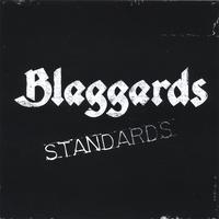Blaggards | Standards