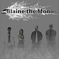 Blaine the Mono | One Rail, Two Tracks...