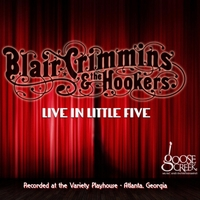 Blair Crimmins and the Hookers | Live in Little Five