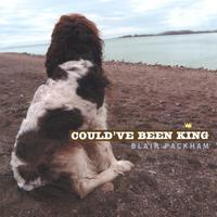 Blair Packham | Could've Been King