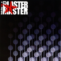 The Blaster Master | Rude Boy Life