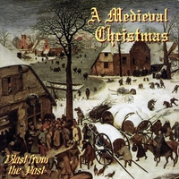 Blast from the Past | A Medieval Christmas