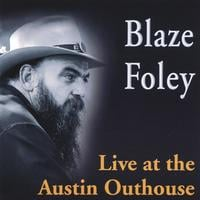 Blaze Foley | Live at the Austin Outhouse