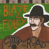 Blaze Foley | Sittin' by the Road