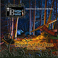 The Blessed Blend | Whispers of the Trees