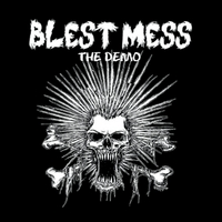 Blest Mess | The Demo