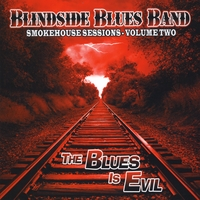 Blindside Blues Band | Smokehouse Sessions, Vol. Two