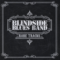 Blindside Blues Band | Rare Tracks