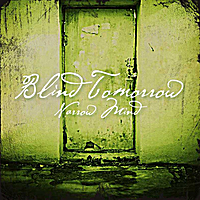 Blind Tomorrow | Narrow Mind