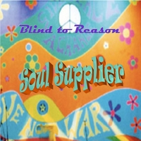 Blind to Reason | Soul Supplier - EP