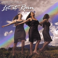 Meredith Blis | Let It Rain