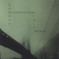 Richard Bliwas | Yarrow Stalk Bridge