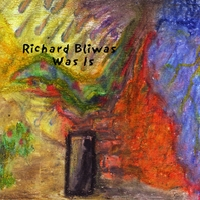 Richard Bliwas | Was Is