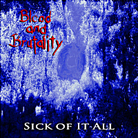 Blood and Brutality | Sick of It All