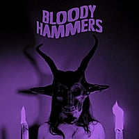 Bloody Hammers | Bloody Hammers