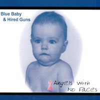 Blue Baby & Hired Guns | Angels With No Faces