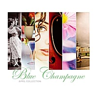 Blue Champagne | Blue Champagne (April Collection)
