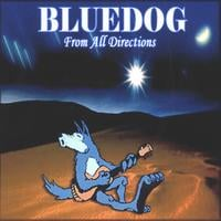 Bluedog | From All Directions