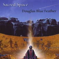 Douglas Blue Feather | Sacred Space