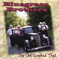 Bluegrass Brothers | The Old Crooked Trail - HH-1370