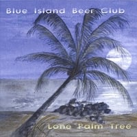Blue Island Beer Club | Lone Palm Tree