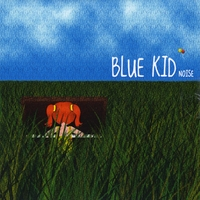 Blue Kid | Noise