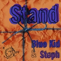Blue Kid & Steph | Stand