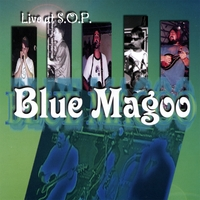 Blue Magoo | Live At S.o.p.