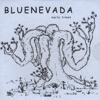 Bluenevada | Narly Trees