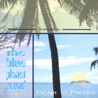 The Blue Planet Sound | Escape to Paradise