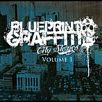 Blueprint Graffiti | City Stories, Vol. I
