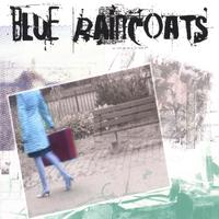 The Blue Raincoats | The Blue Raincoats